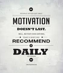 motivation-is-like-bathing